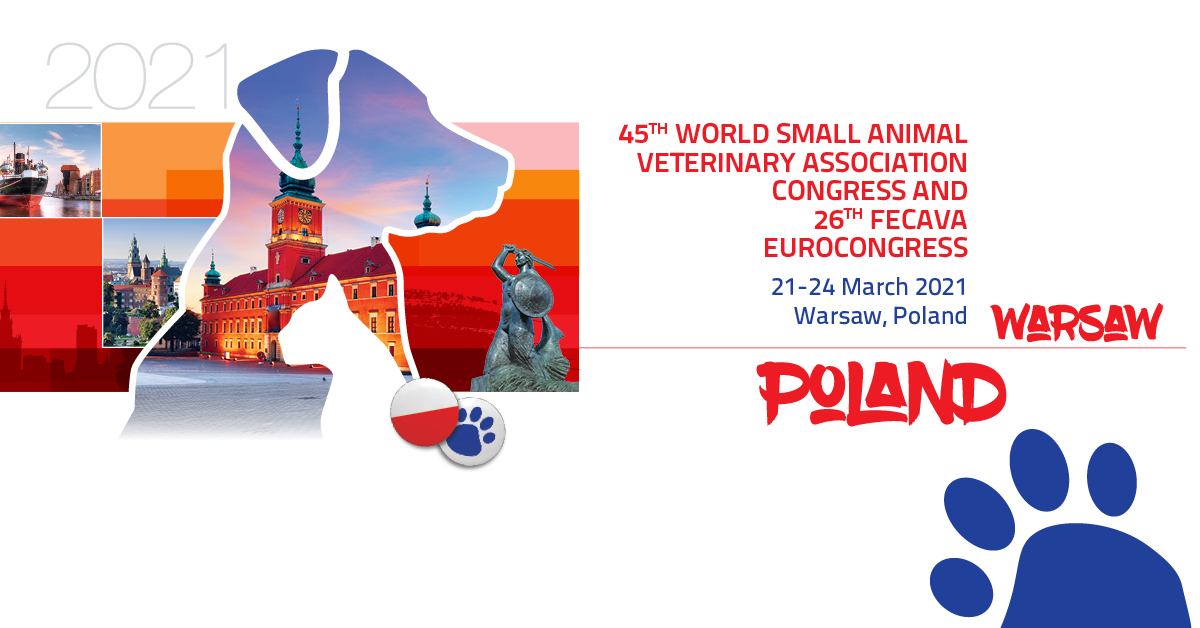 WSAVA 2021 - FECAVA Warsaw - Small Animal Veterinary Congress, 21-14 March 2021